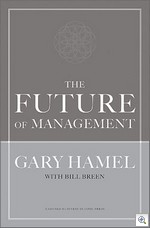 The Future of Management, Gary Hamel