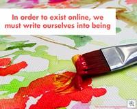 Writeourselvesintobeing