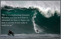 Technology tsunami