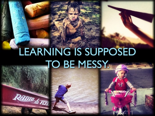 Learningissupposedtobemessy