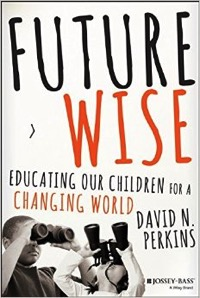 Future Wise, David Perkins