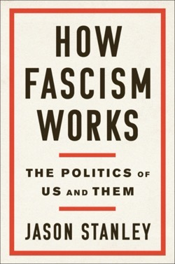How Fascism Works, Jason Stanley