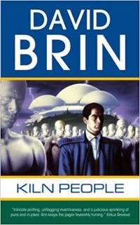 Kiln People, by David Brin